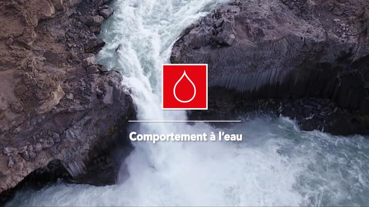 Les 7 forces de la roche - Comportement à l'eau